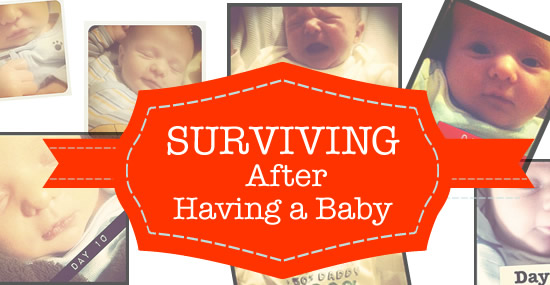 surviving after having a baby